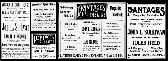 John L Sullivan in Vancouver, from the Vancouver Daily World, 5 Jan. 1892, 18 Apr. 1899, 20 Feb. 1909, 16 Sep. 1910, and 3 Mar. 1913.